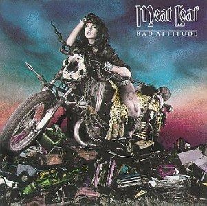 Meatloaf/Bad Attitude
