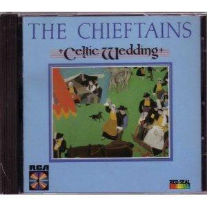 Chieftains/Celtic Wedding