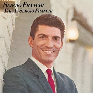 Sergio Franchi This Is Sergio Franchi