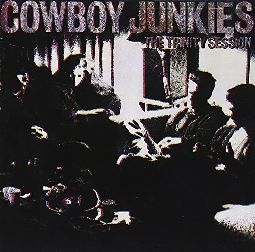 Cowboy Junkies/Trinity Session