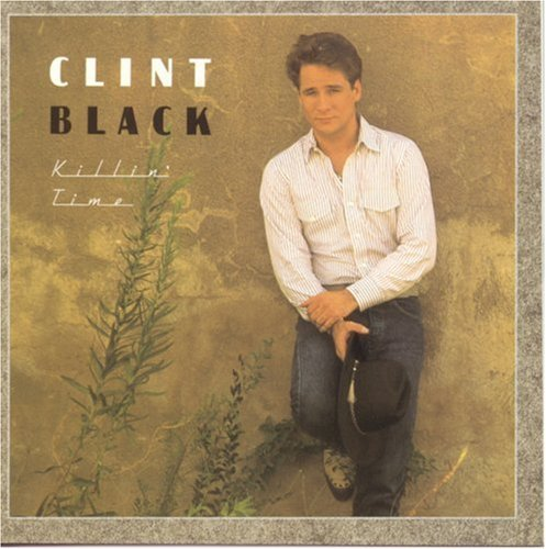 Clint Black/Killin' Time