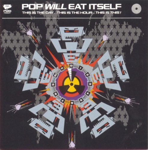 pop-will-eat-itself-this-is-the-daythis-is-the