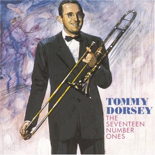 Tommy & His Orchestra Dorsey 17 Number Ones