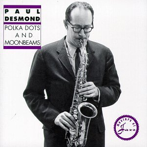 Paul Desmond Polka Dots & Moonbeams