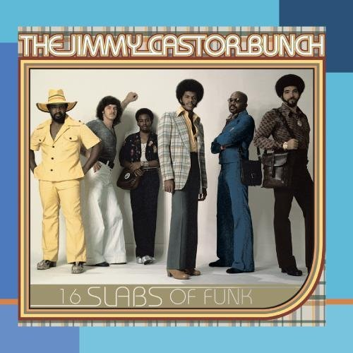Jimmy Castor Bunch 16 Slabs Of Funk CD R
