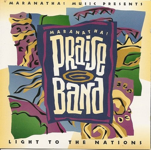 Various Artists Praise Band 6 Light To The Nations