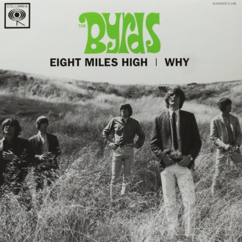 Byrds Eight Miles High Why 7 Inch Single