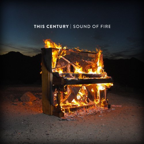 This Century Sound Of Fire