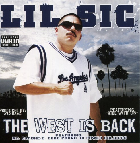 Lil Sic West Is Back Explicit Version Enhanced CD