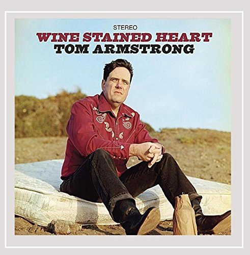 Tom Armstrong Wine Stained Heart