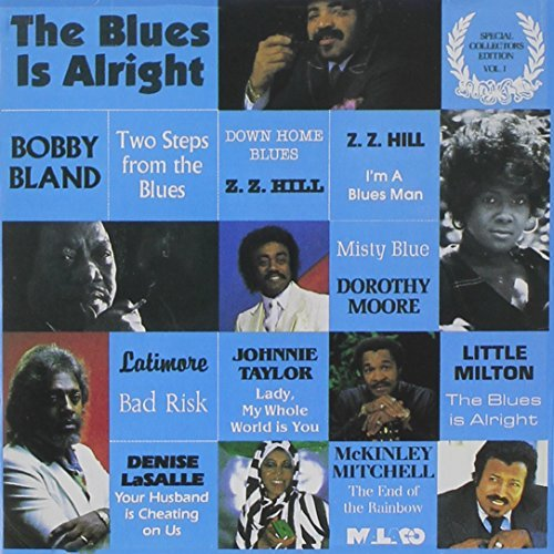 Blues Is Alright/Vol. 1-Blues Is Alright@Bland/Hill/Latimore/Taylor@Blues Is Alright