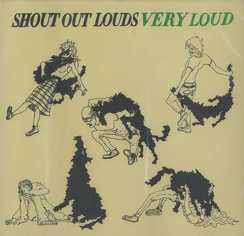 Shout Out Louds Very Loud
