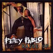 Petey Pablo Raise Up Explicit Version