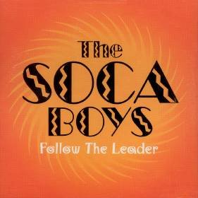 Soca Boys Follow The Leader