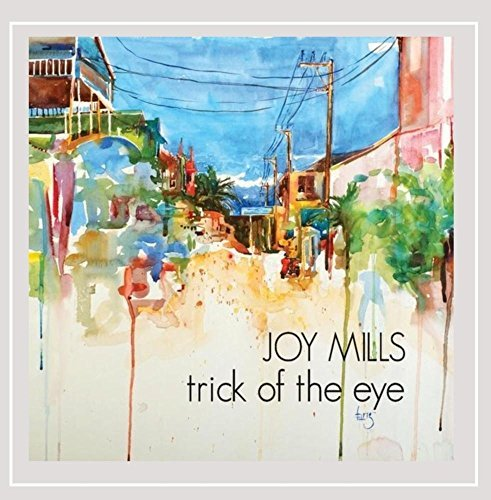 Joy Mills Trick Of The Eye