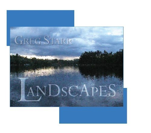 Greg Starr Landscapes