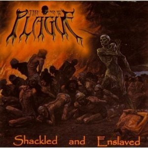 The New Plague Shackled & Enslaved