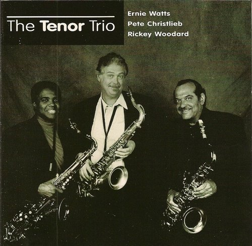 Christlieb Watts Woodard Tenor Trio