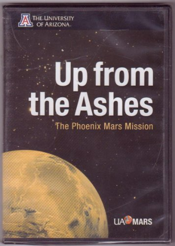 the-phoenix-mars-mission-up-from-the-ashes-2007