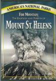 America's National Parks Mount St. Helens Fire Mountain The Eruption & R