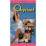 Oxycise! Volume One Level One 15 Minute Workout