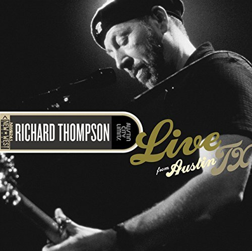 Richard Thompson Live From Austin Tx Incl. DVD