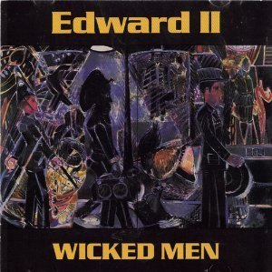 Edward Ii Wicked Men