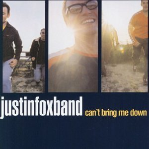 Justin Fox Band Can't Bring Me Down