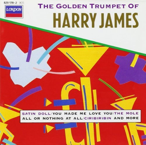 Harry James Golden Trumpet Of Harry James