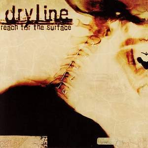 Dryline Reach For The Surface
