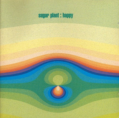 Sugar Plant Happy Trance Mellow