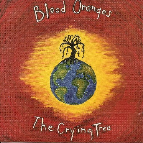 Blood Oranges Crying Tree