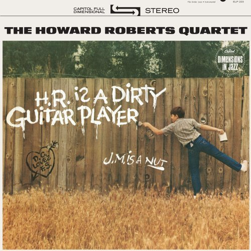 howard-roberts-hr-is-a-dirty-guitar-player