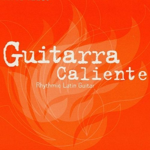 guitarra-caliente-rythmic-latin-guitar-guitarra-caliente-rythmic-latin-guitar
