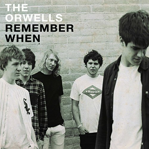 Orwells Remember When Digipak