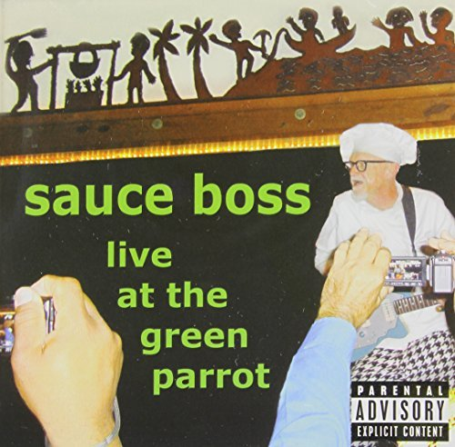 sauce-boss-live-at-the-green-parrot