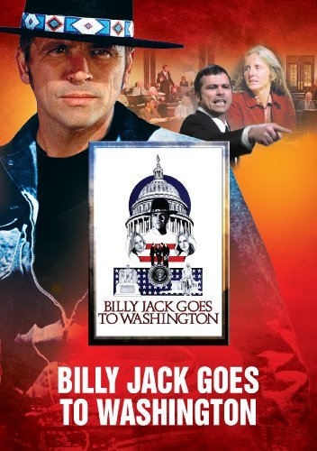 Billy Jack Goes To Washington Laughlin Taylor Arnaz Pg