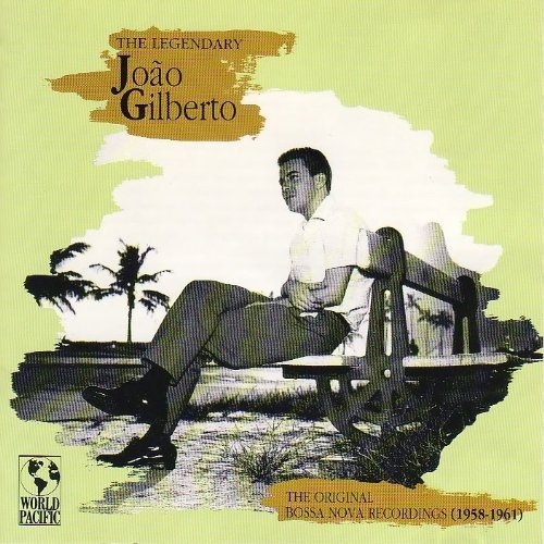 Joao Gilberto Legendary Joao Gilberto The