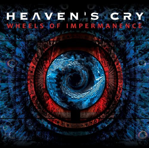 Heaven's Cry Wheels Of Impermanence