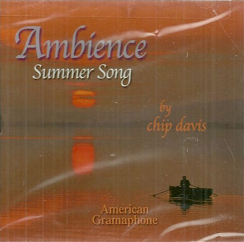 Chip Davis Ambience Summer Song