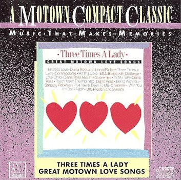 Three Times A Lady Great Motown Love Songs
