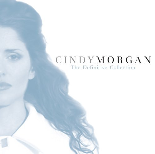 cindy-morgan-definitive-collection-unpubli