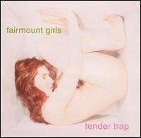 Fairmount Girls Tender Trap