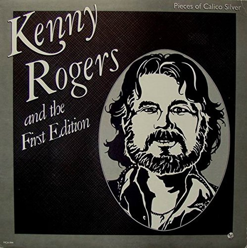 kenny-rogers-the-first-edition-pieces-of-calico-silver