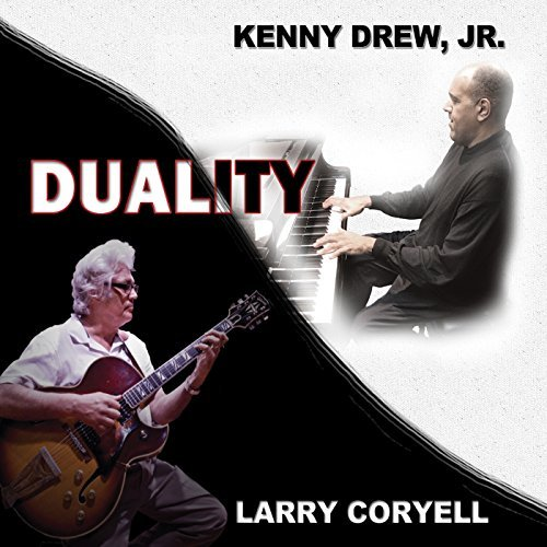 Larry & Kenny Drew Jr. Coryell Duality