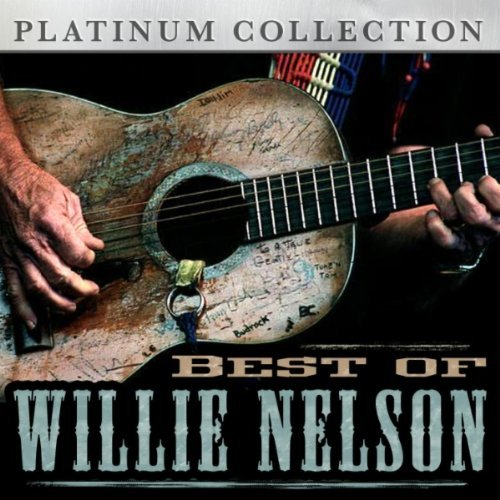 Willie Nelson Best Of Willie Nelson