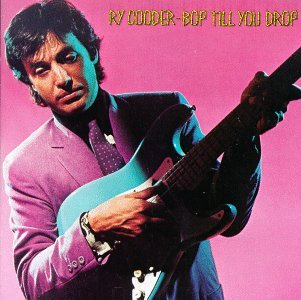 Ry Cooder Ry Cooper Bop Till You Drop