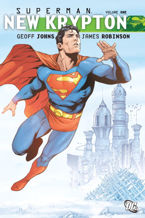 Geoff Johns New Krypton Volume 1