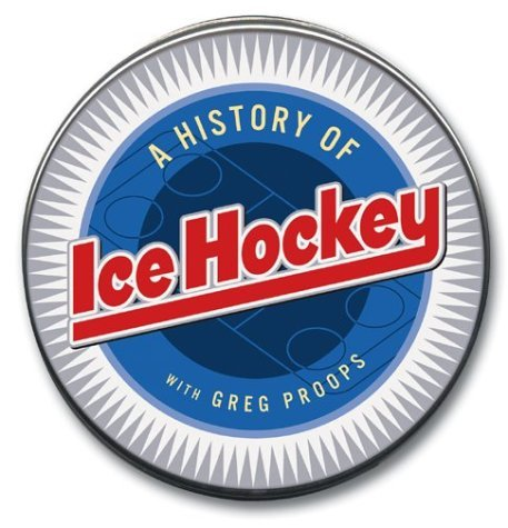 Greg Proops A History Of Ice Hockey (highbridge Distribution)