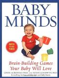 Linda Acredolo Baby Minds Brain Building Games Your Baby Will Love Birth T